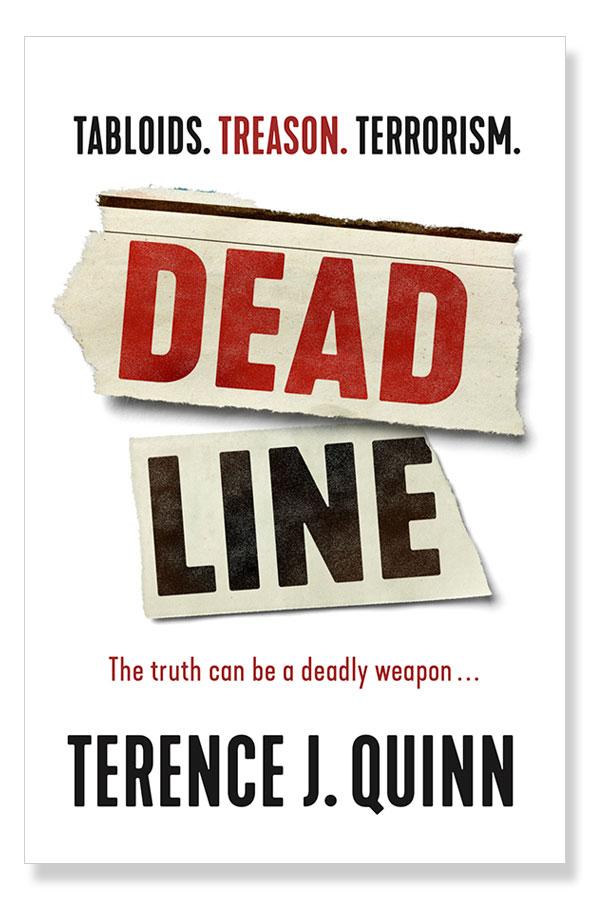 Deadline, Terence J Quinn, Jonno Bligh thriller