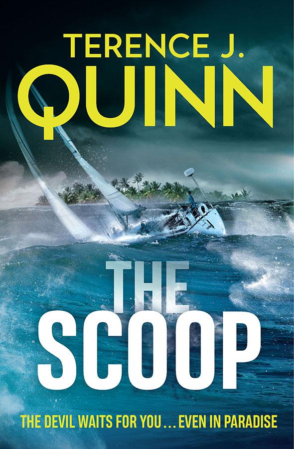 The Scoop, Terence J Quinn, Jonno Bligh thriller
